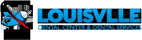 Louisville Dental Center & Dental Services